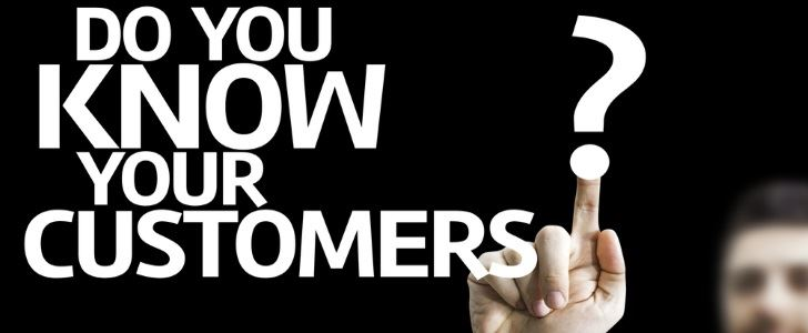 Do You Really Know Your Customers?